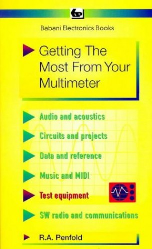 Getting the Most from Your Multimeter (BP) By R. A. Penfold
