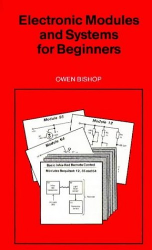 Electronic Modules and Systems for Beginners by O.N. Bishop