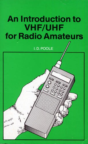 An Introduction to VHF/UHF for Radio Amateurs By I.D. Poole
