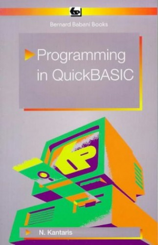Programming in Quick BASIC (BP) By Noel Kantaris