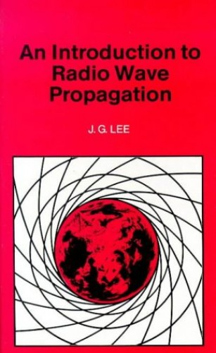 An Introduction to Radio Wave Propagation (BP) By J.G. Lee