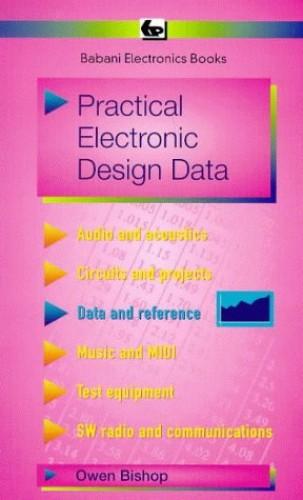Practical Electronic Design Data (BP) By O.N. Bishop