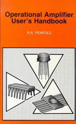 Operational Amplifier User's Handbook By R. A. Penfold