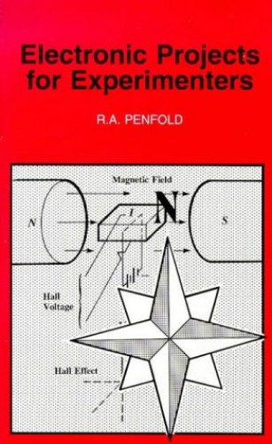 Electronic Projects for Experimenters By R. A. Penfold