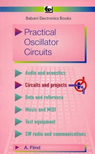 Practical Oscillator Circuits (BP) By Andy Flind