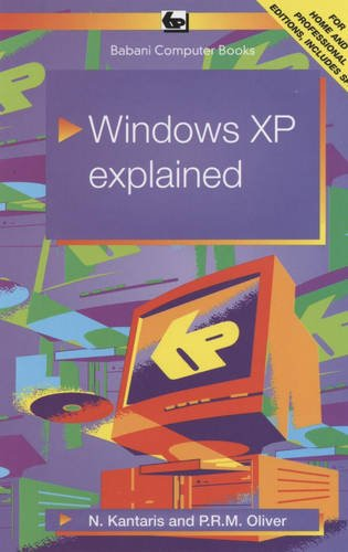 Windows XP Explained by Noel Kantaris