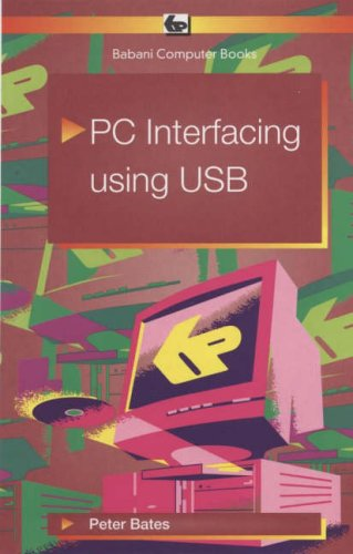 PC Interfacing Using USB (BP) By Peter Bates