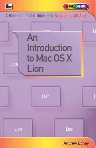 An Introduction to Mac OS X Lion By Andrew Edney