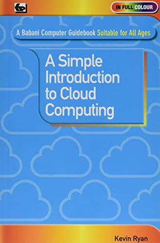 A Simple Introduction to Cloud Computing By Kevin Ryan