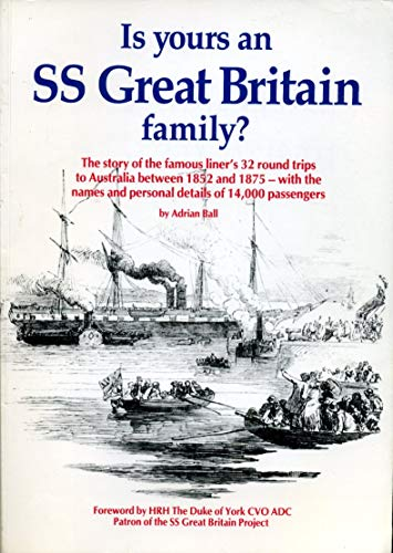 Is Yours an S. S.Great Britain Family? By Adrian Ball