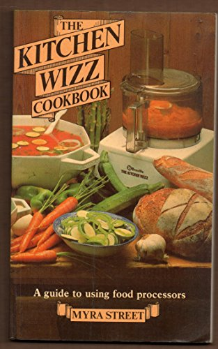 Kitchen Wizz Cook Book By Myra Street