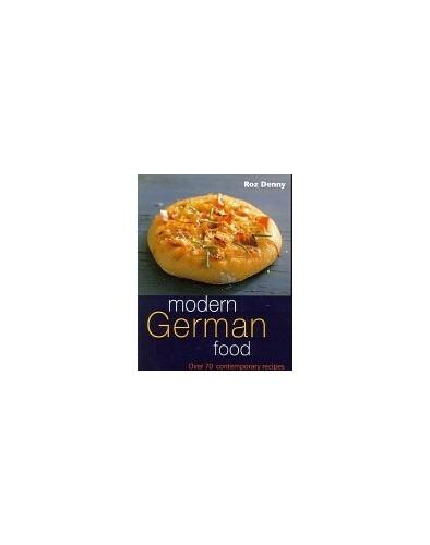 Modern German Food by Roz Denny