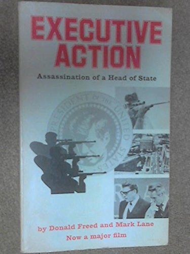Executive Action : Assassination Of A Head Of State