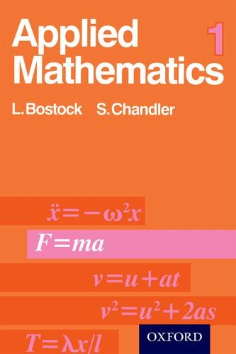 Applied Mathematics 1 By L. Bostock
