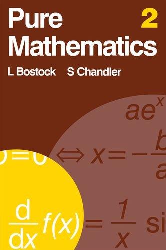 Pure Mathematics 2: v. 2 By L. Bostock