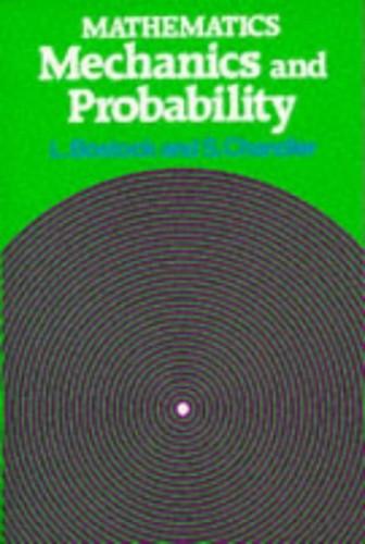 Mathematics - Mechanics and Probability By L. Bostock