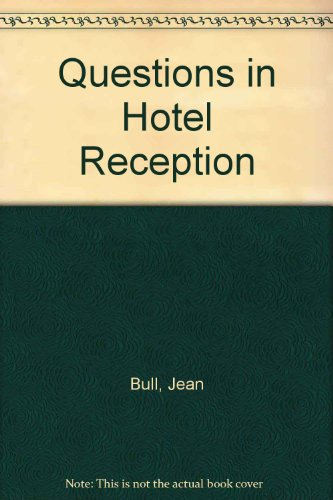 Questions in Hotel Reception By Jean Bull