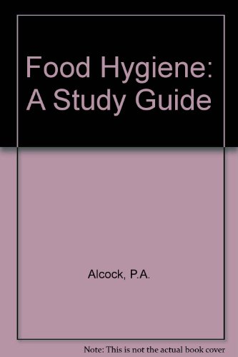 Food Hygiene By P.A. Alcock