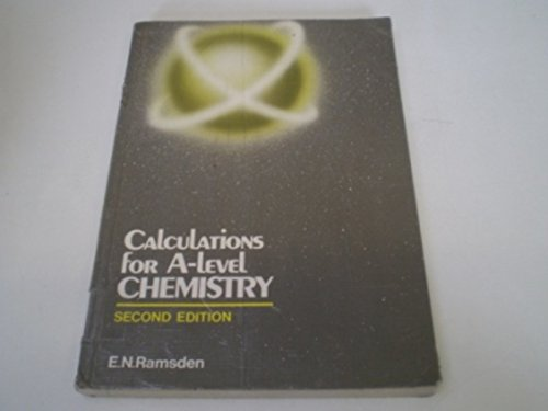 Calculations for A-level Chemistry By Eileen Ramsden