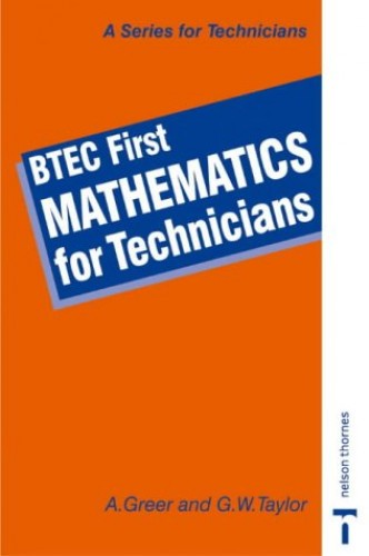 BTEC First - Mathematics for Technicians by Alex Greer