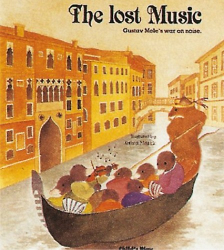The Lost Music (Child's Play Library) by Illustrated by Kathryn Meyrick