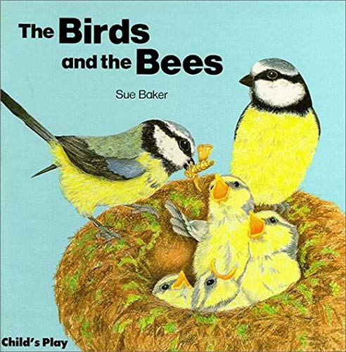 The-Birds-and-the-Bees-Hardbackbaker-Susan-C-by-Baker-Susan-C-0859534006