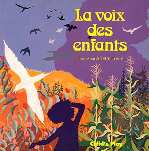 La Voix Des Enfants By Illustrated by Arlette Lavie