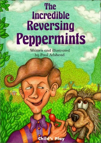 The Incredible Reversing Peppermints By Paul Adshead