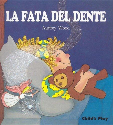 La Fata Del Dente By Audrey Wood