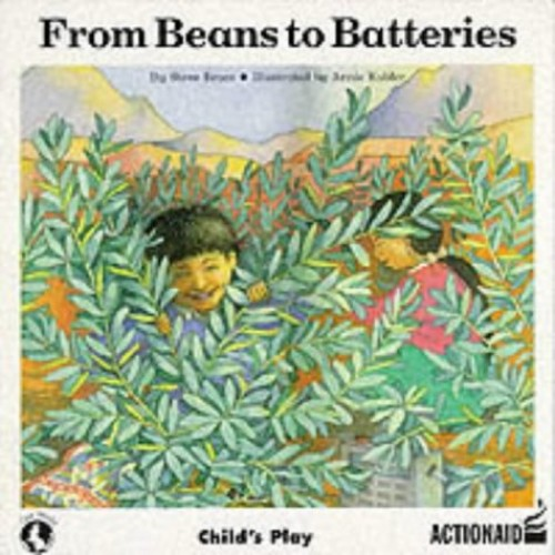 From Beans to Batteries By Steve Brace