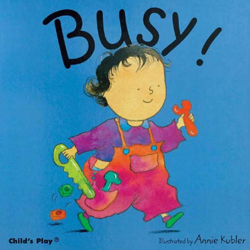 Busy By Annie Kubler