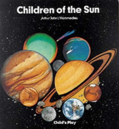 Children of the Sun By Arthur John L' Hommedieu