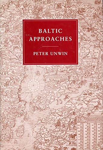 Baltic Approaches By Peter Unwin