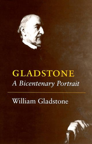 Gladstone By William Gladstone