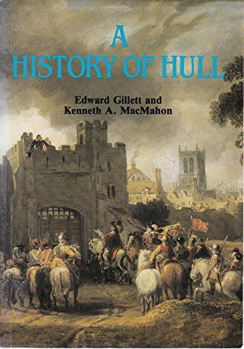 A History of Hull By Edward Gillett