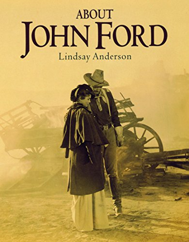 About John Ford By Lindsay Anderson
