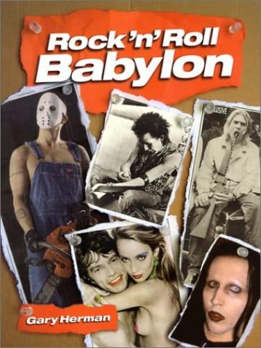 Rock 'n' Roll Babylon By Gary Herman