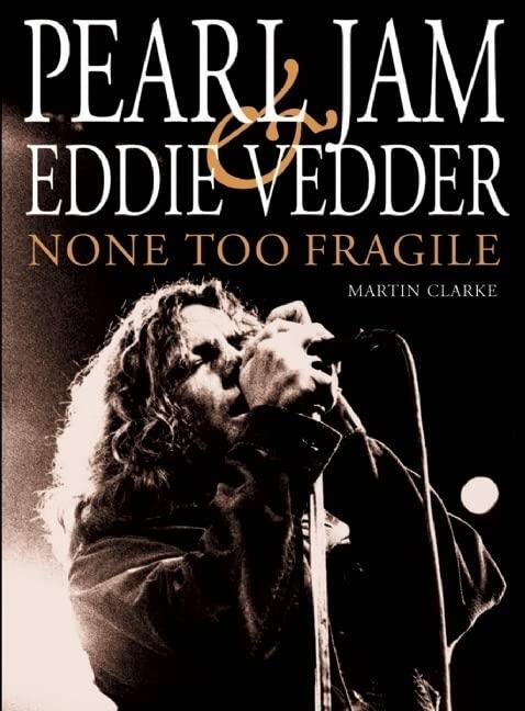 Pearl Jam & Eddie Vedder von Martin Clarke