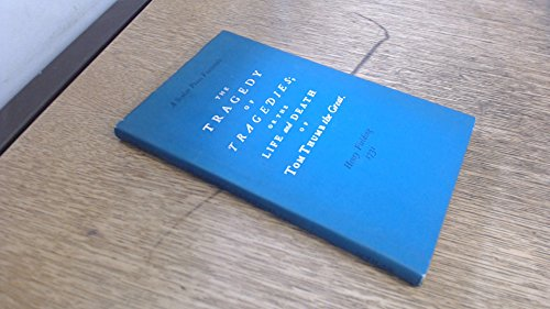 Tragedy of Tragedies By Henry Fielding