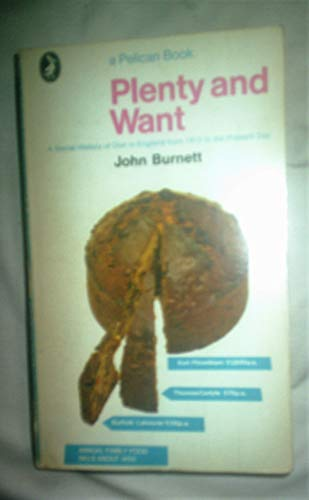 Plenty and Want By Professor John Burnett