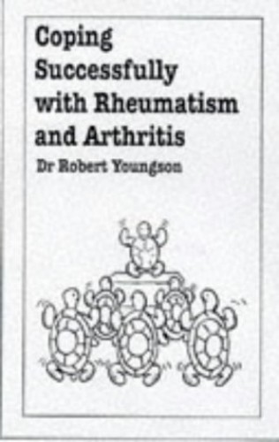 Coping with Rheumatism and Arthritis By R.M. Youngson