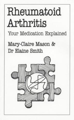 Rheumatoid Arthritis By Mary-Claire Mason