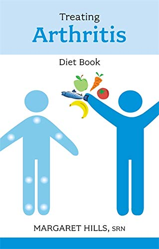Treating Arthritis Diet Book by Margaret Hills