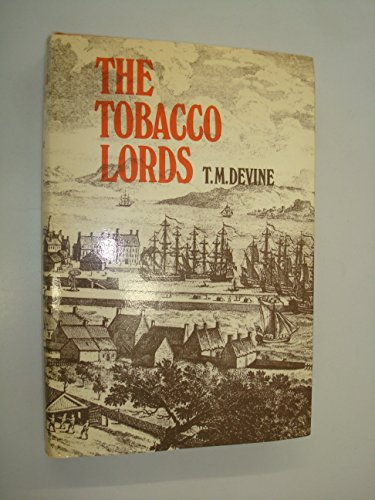 Tobacco Lords By Tom M. Devine