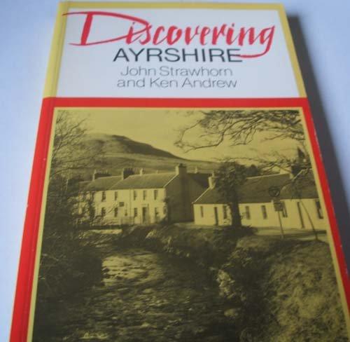 Discovering Ayrshire By John Strawhorn