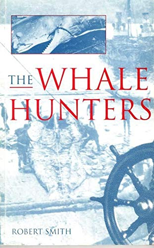 The Whale Hunters By Robert Smith