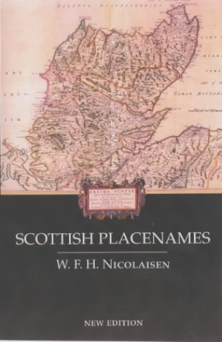 Scottish Place Names By W. F. H. Nicolaisen