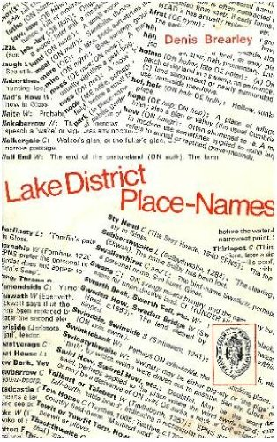 Lake District place names (Northern history booklets) By Denis Brearley