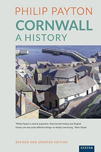 Cornwall: A History By Philip Payton