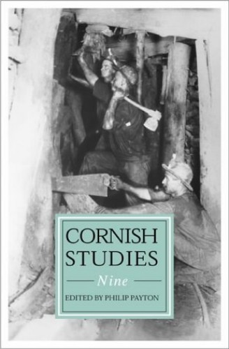 Cornish Studies Volume 9 By Edited by Philip Payton